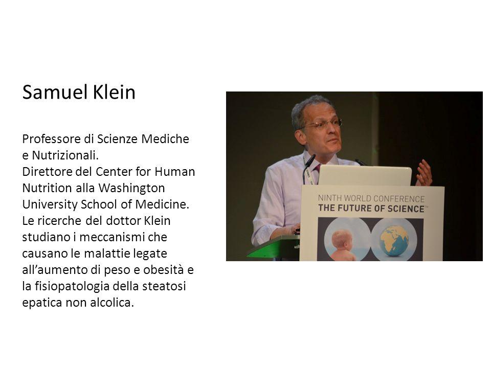 Samuel Klein Professore di Scienze Mediche e Nutrizionali.