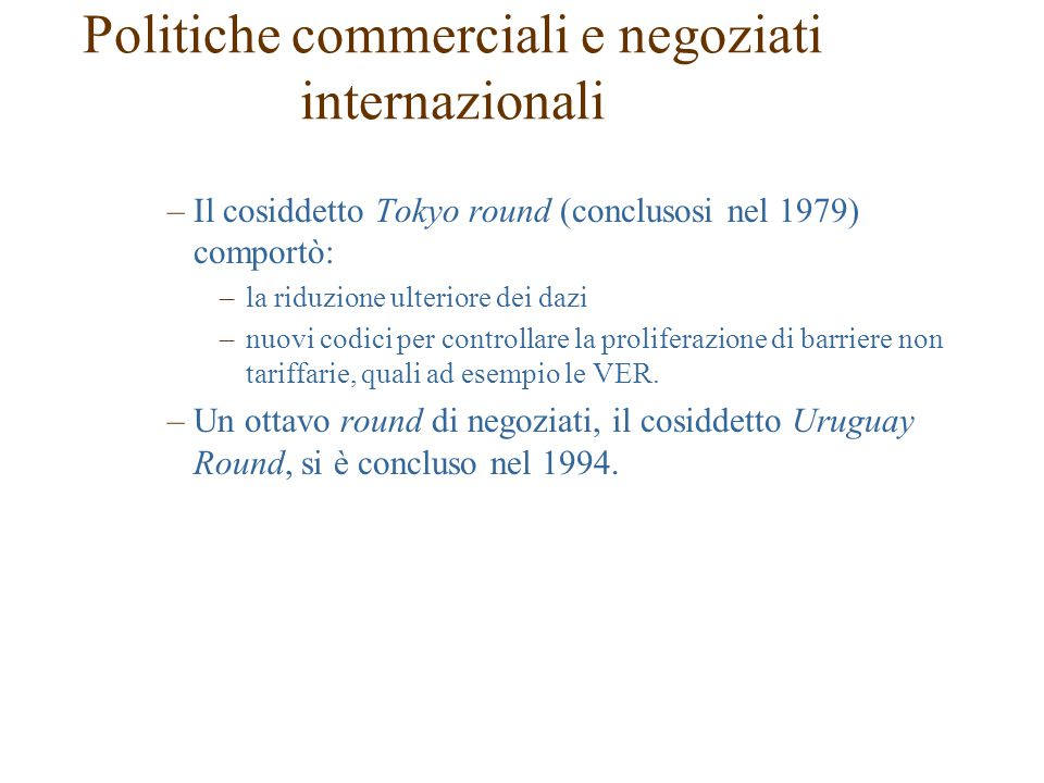 Politiche commerciali e negoziati internazionali