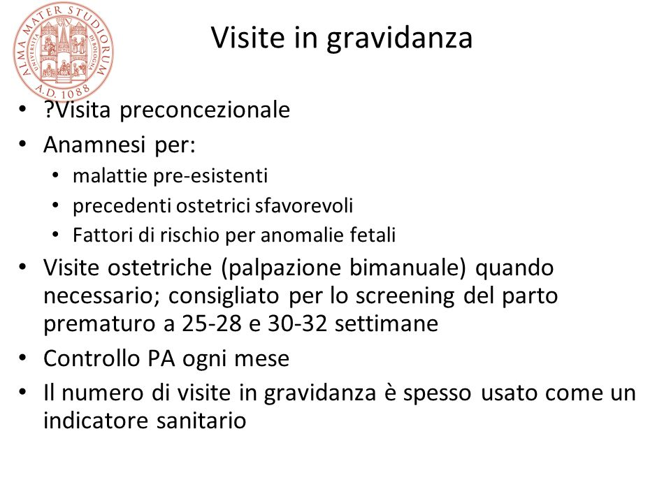 Visite in gravidanza Visita preconcezionale Anamnesi per: