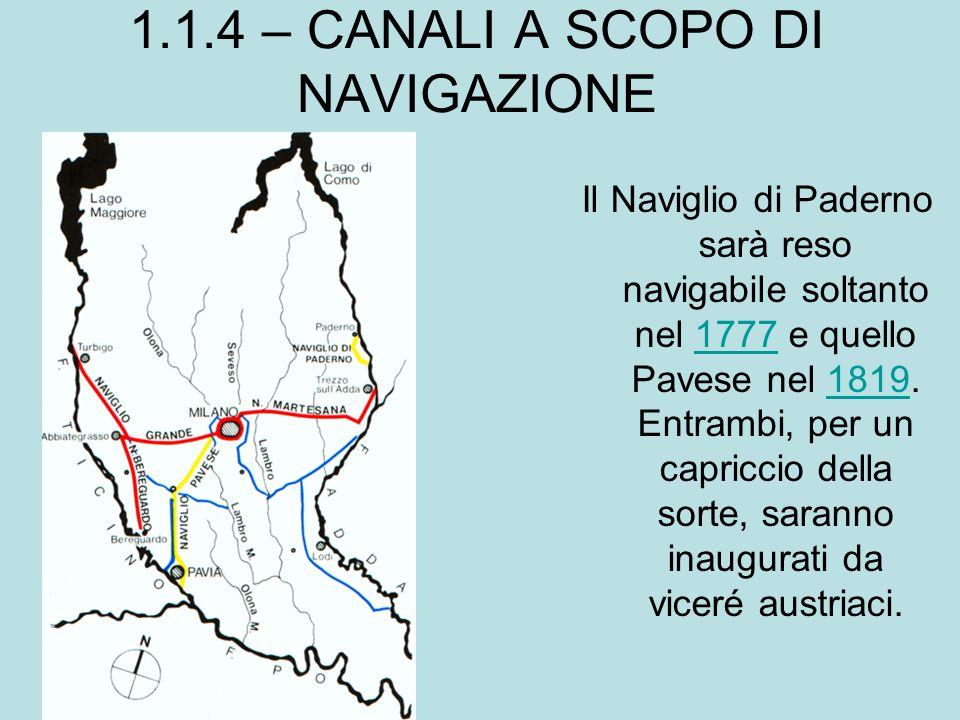 1.1.4 – CANALI A SCOPO DI NAVIGAZIONE