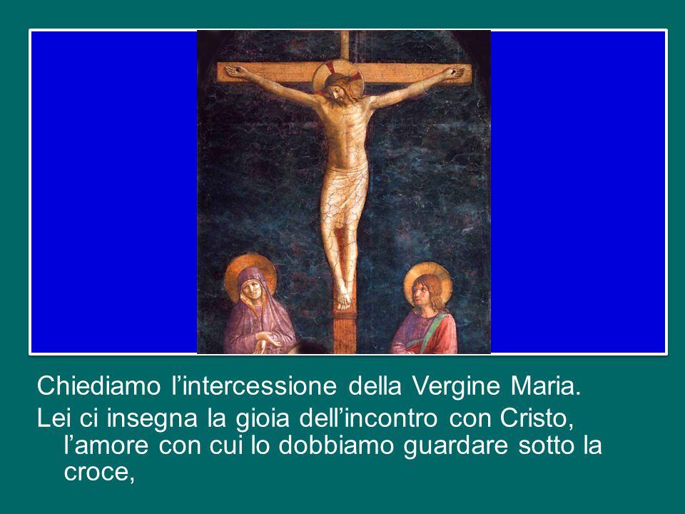 Chiediamo l'intercessione della Vergine Maria