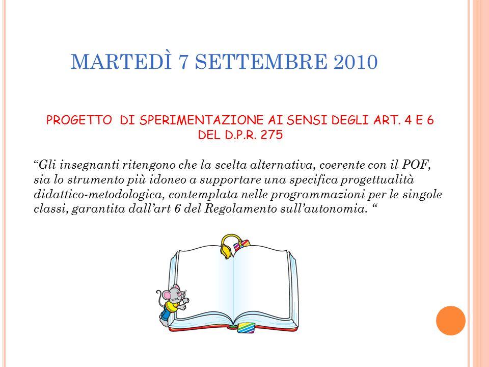 PROGETTO DI SPERIMENTAZIONE AI SENSI DEGLI ART. 4 E 6 DEL D.P.R. 275