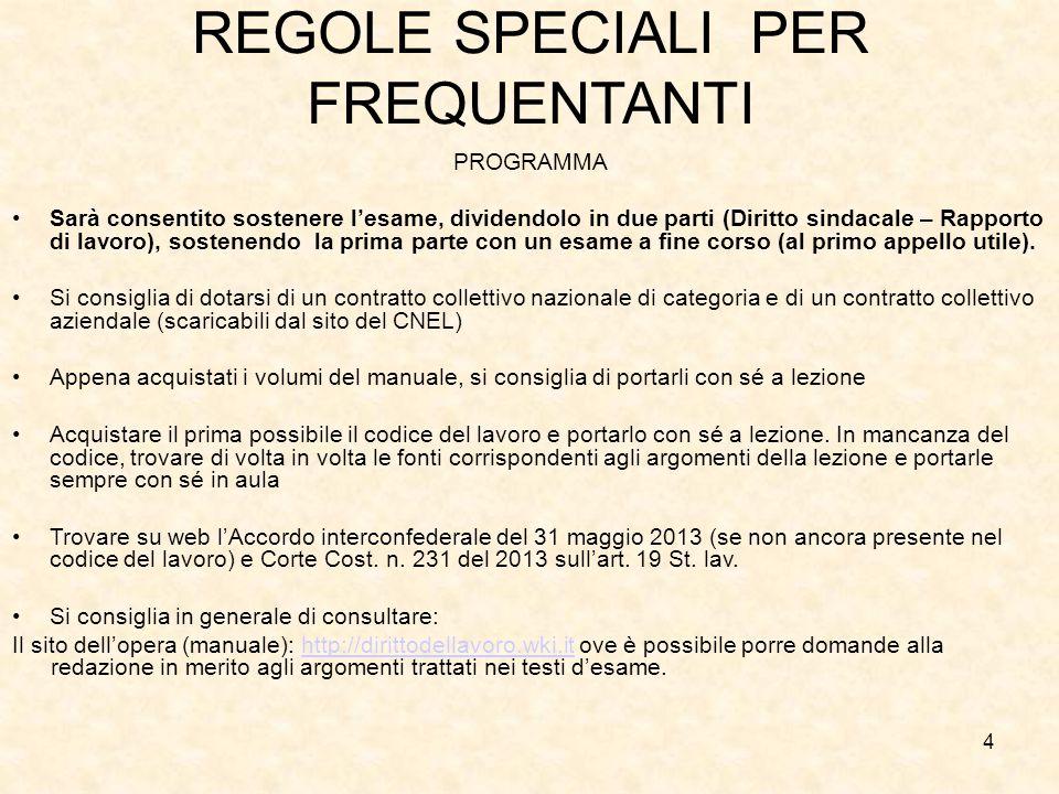 REGOLE SPECIALI PER FREQUENTANTI
