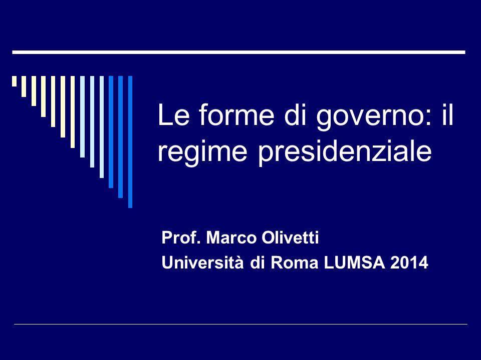 Le forme di governo: il regime presidenziale