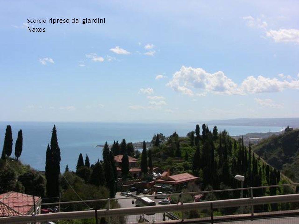 Scorcio ripreso dai giardini Naxos