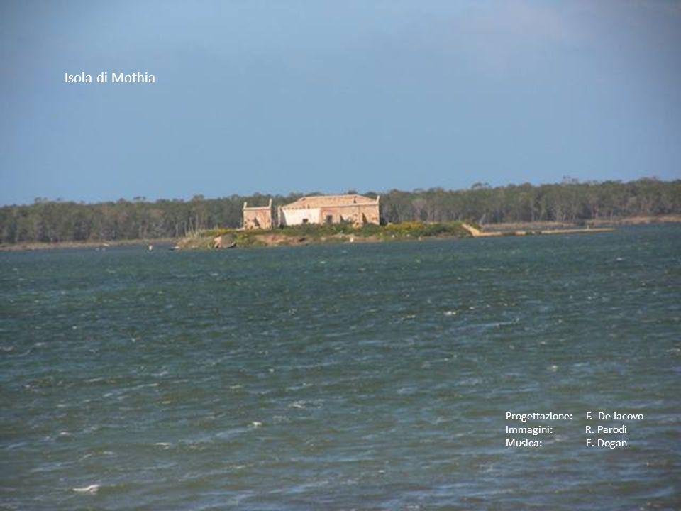 Isola di Mothia Progettazione: F. De Jacovo Immagini: R. Parodi