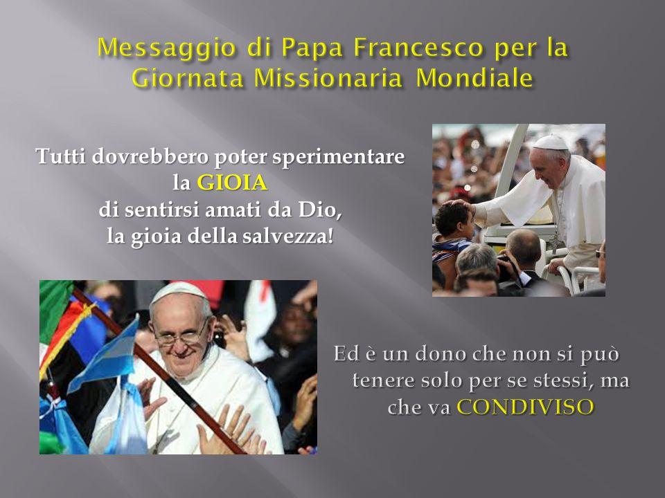 Messaggio di Papa Francesco per la Giornata Missionaria Mondiale
