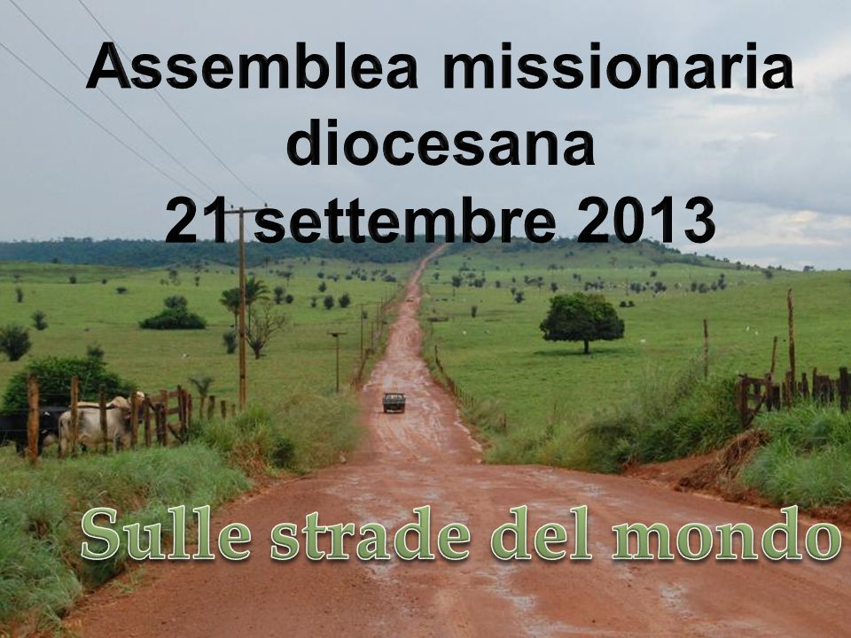 Assemblea missionaria diocesana 21 settembre 2013
