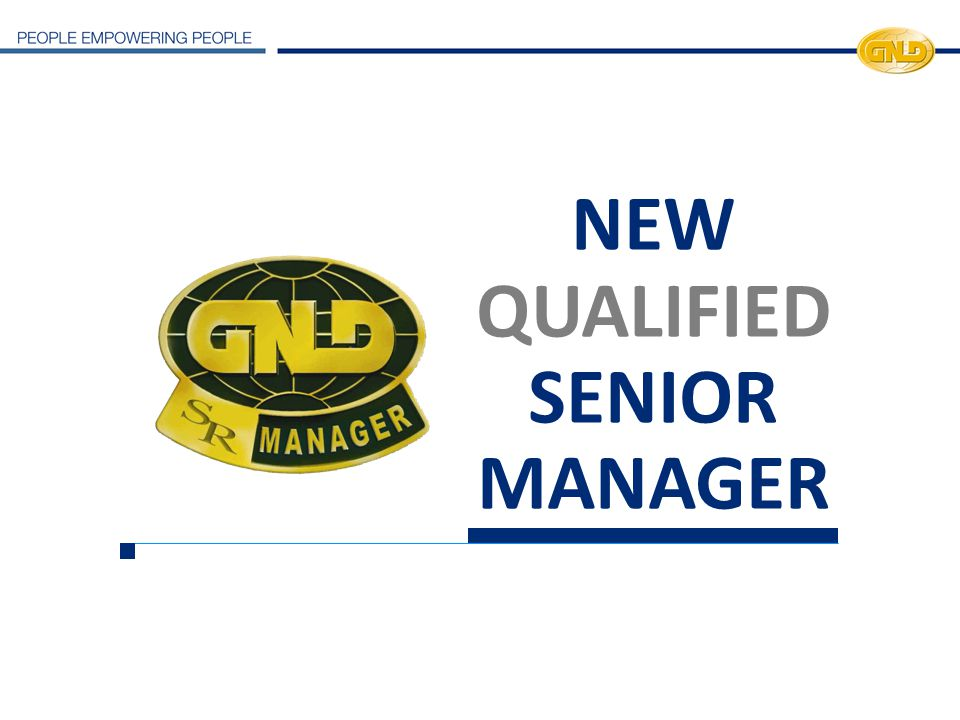 NEW QUALIFIEDSENIOR MANAGER