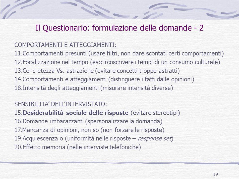 Il Questionario: formulazione delle domande - 2