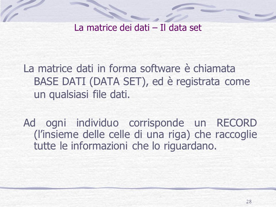 La matrice dei dati – Il data set