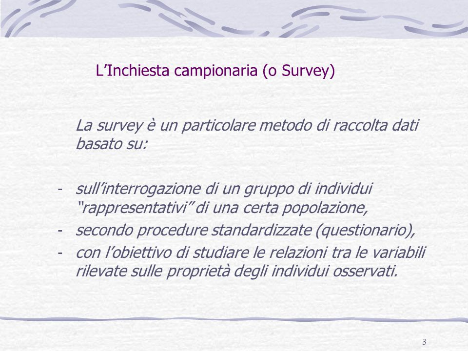 L'Inchiesta campionaria (o Survey)
