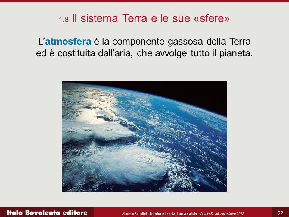 1.8 Il sistema Terra e le sue «sfere»