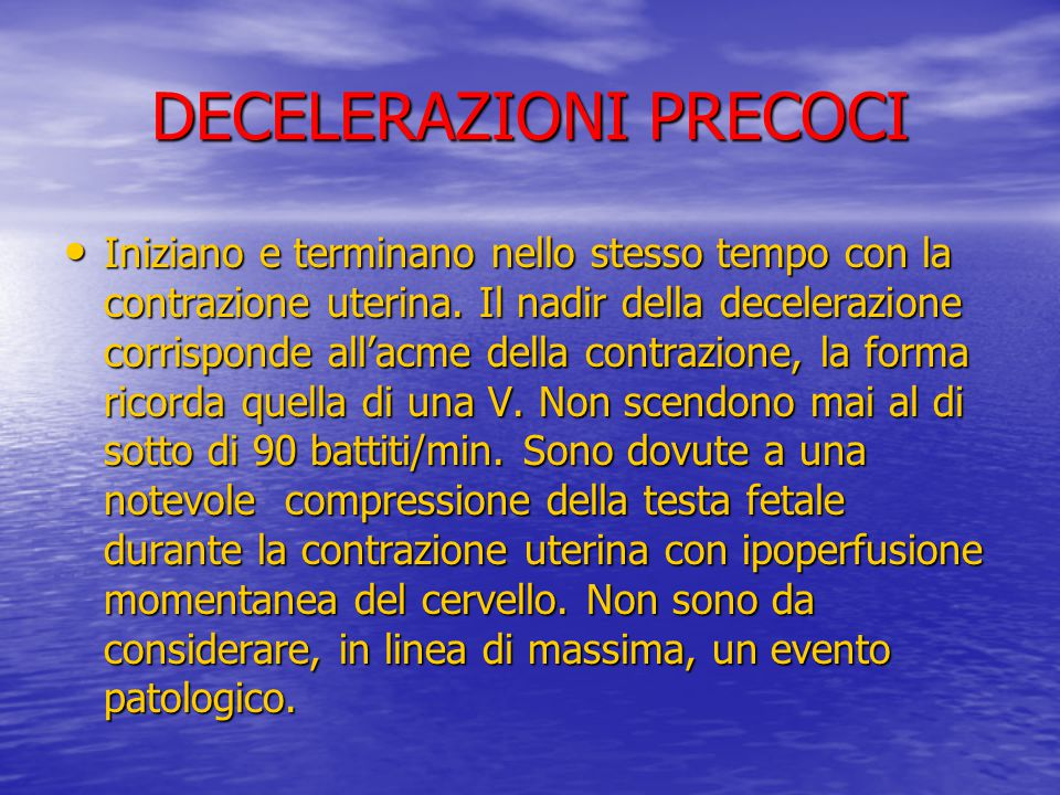 DECELERAZIONI PRECOCI