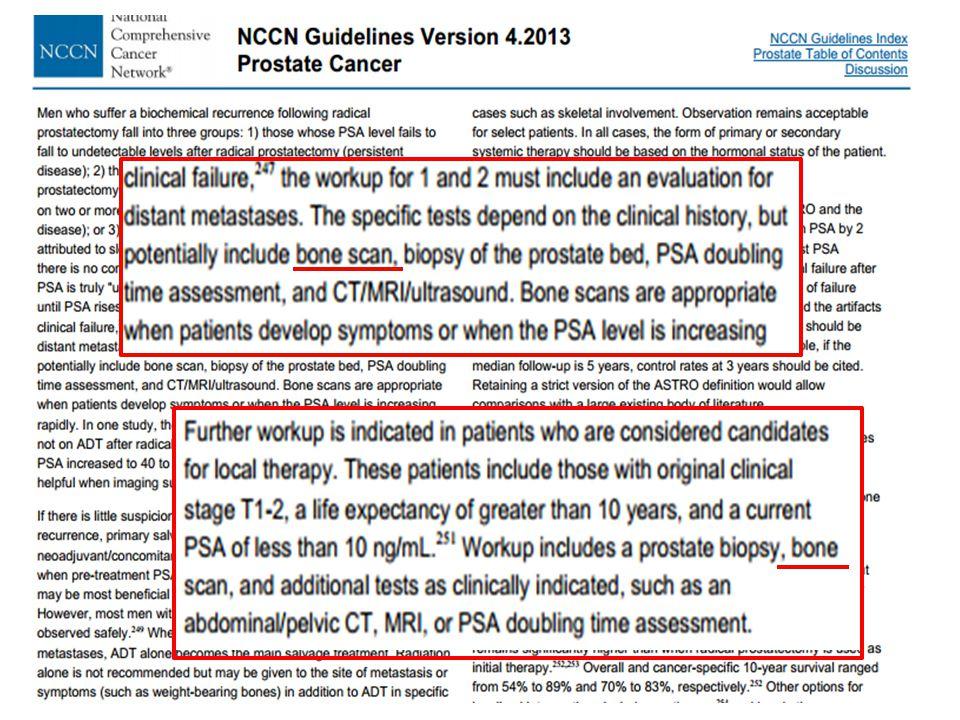 …. e nella ristadiazione sulla base della clinica o del PSA …..