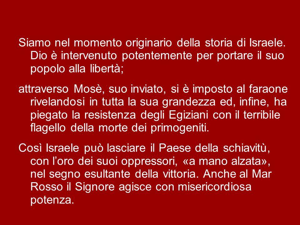 Siamo nel momento originario della storia di Israele