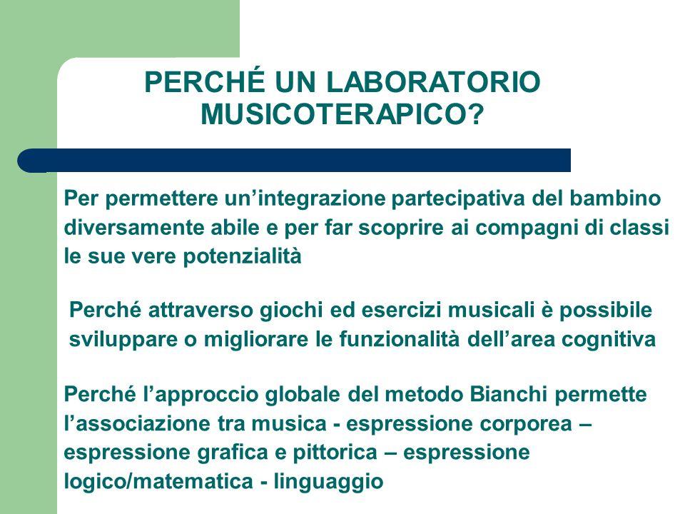 PERCHÉ UN LABORATORIO MUSICOTERAPICO