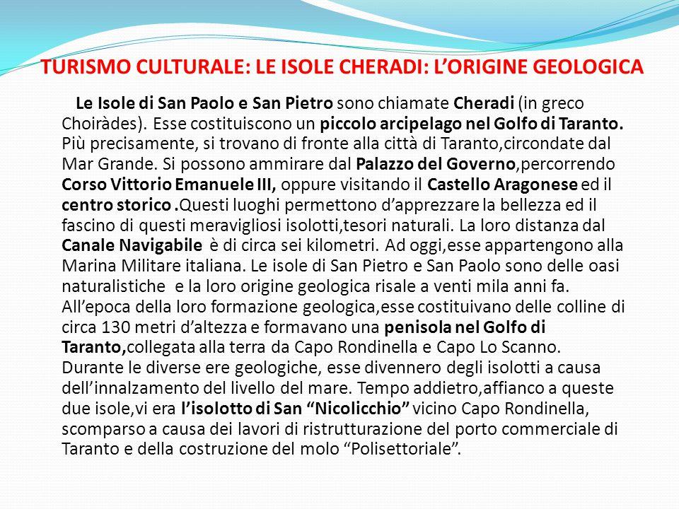 TURISMO CULTURALE: LE ISOLE CHERADI: L'ORIGINE GEOLOGICA