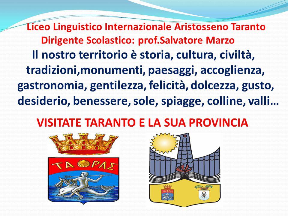 Liceo Linguistico Internazionale Aristosseno Taranto Dirigente Scolastico: prof.Salvatore Marzo
