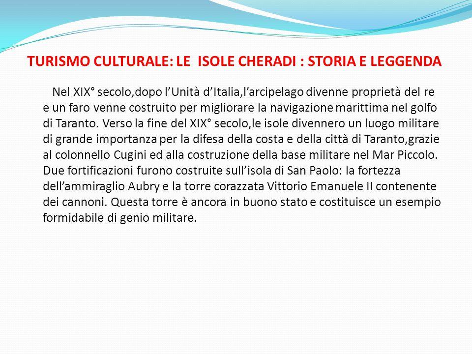 TURISMO CULTURALE: LE ISOLE CHERADI : STORIA E LEGGENDA