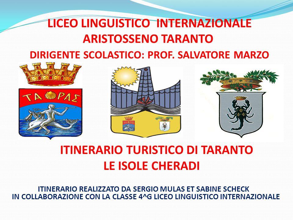 LICEO LINGUISTICO INTERNAZIONALE ARISTOSSENO TARANTO DIRIGENTE SCOLASTICO: PROF. SALVATORE MARZO