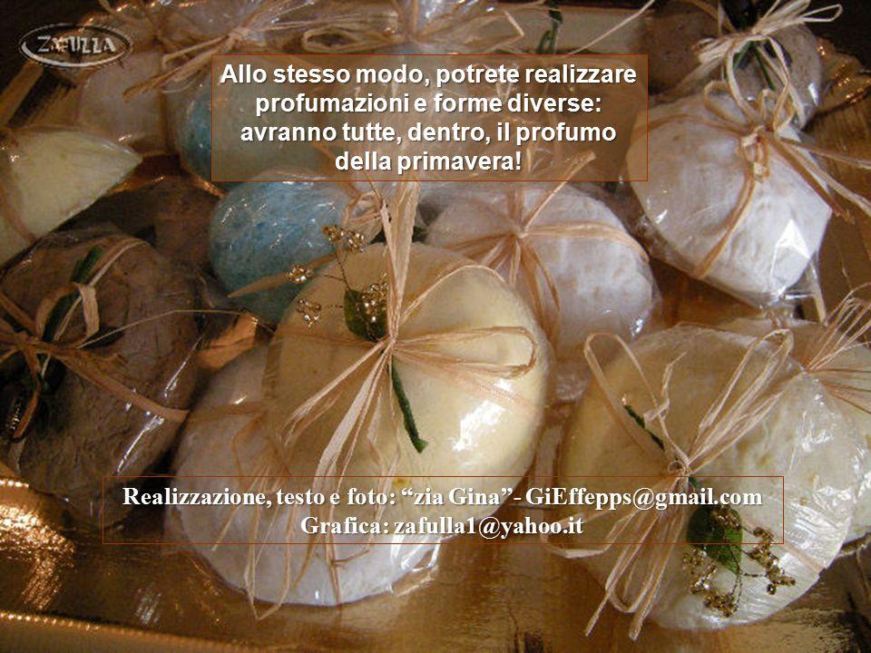 Realizzazione, testo e foto: zia Gina - GiEffepps@gmail.com