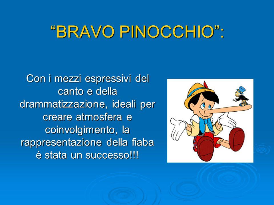 BRAVO PINOCCHIO :