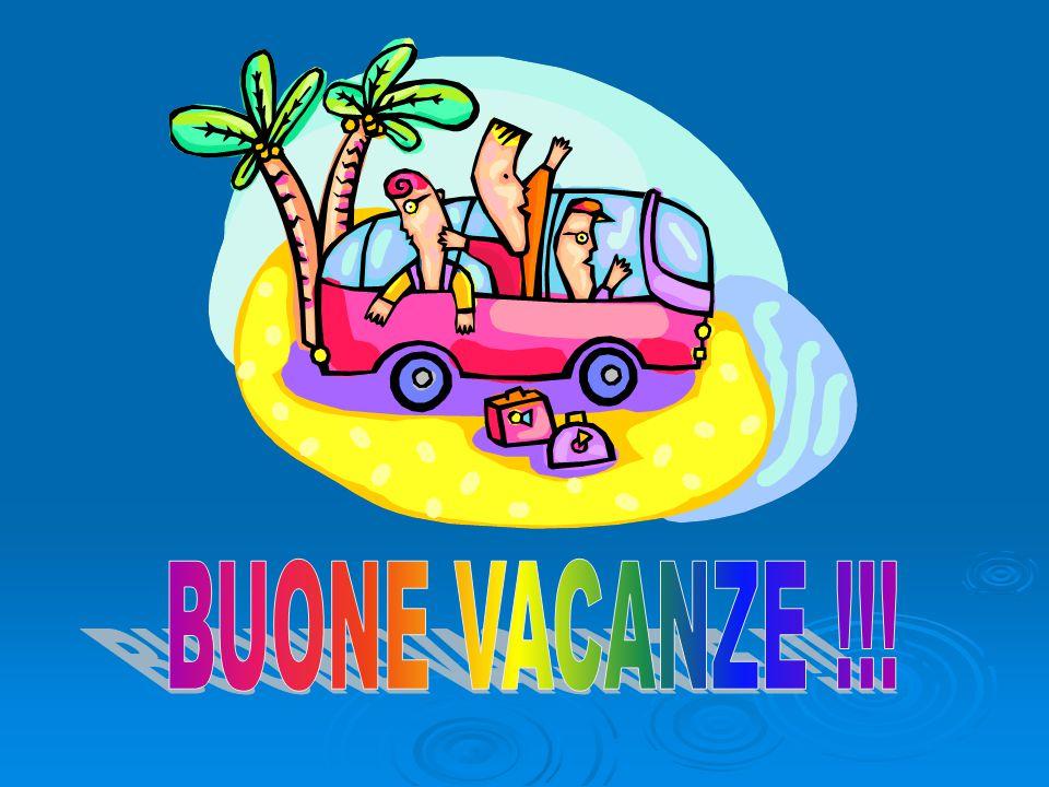 BUONE VACANZE !!!