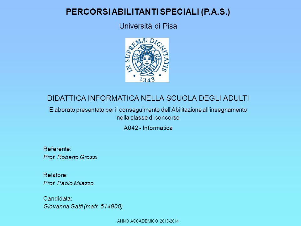 PERCORSI ABILITANTI SPECIALI (P.A.S.) Università di Pisa
