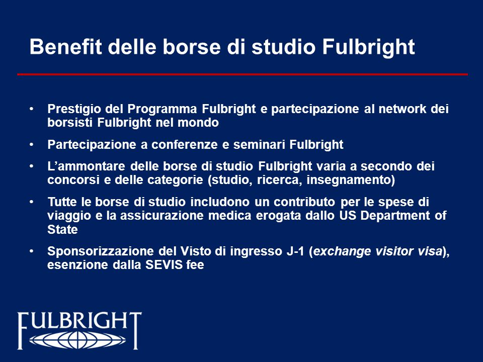 Benefit delle borse di studio Fulbright
