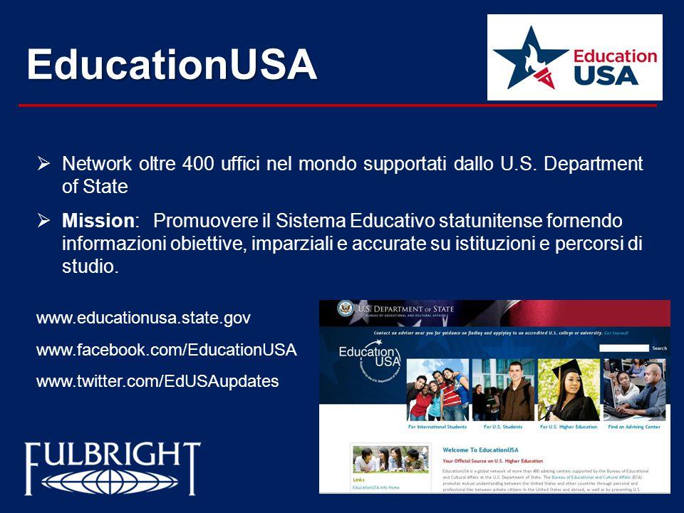 EducationUSA Network oltre 400 uffici nel mondo supportati dallo U.S. Department of State.