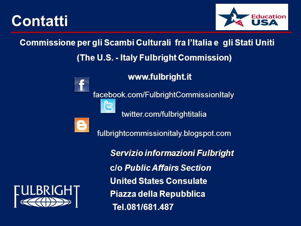 (The U.S. - Italy Fulbright Commission) www.fulbright.it