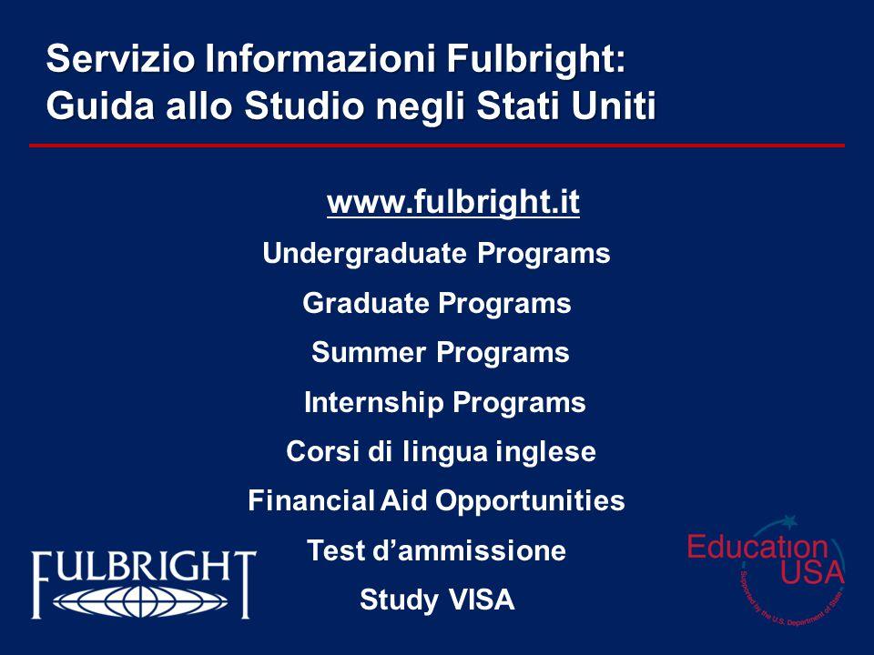 Servizio Informazioni Fulbright: Guida allo Studio negli Stati Uniti