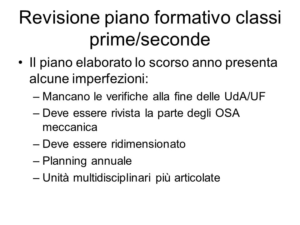 Revisione piano formativo classi prime/seconde