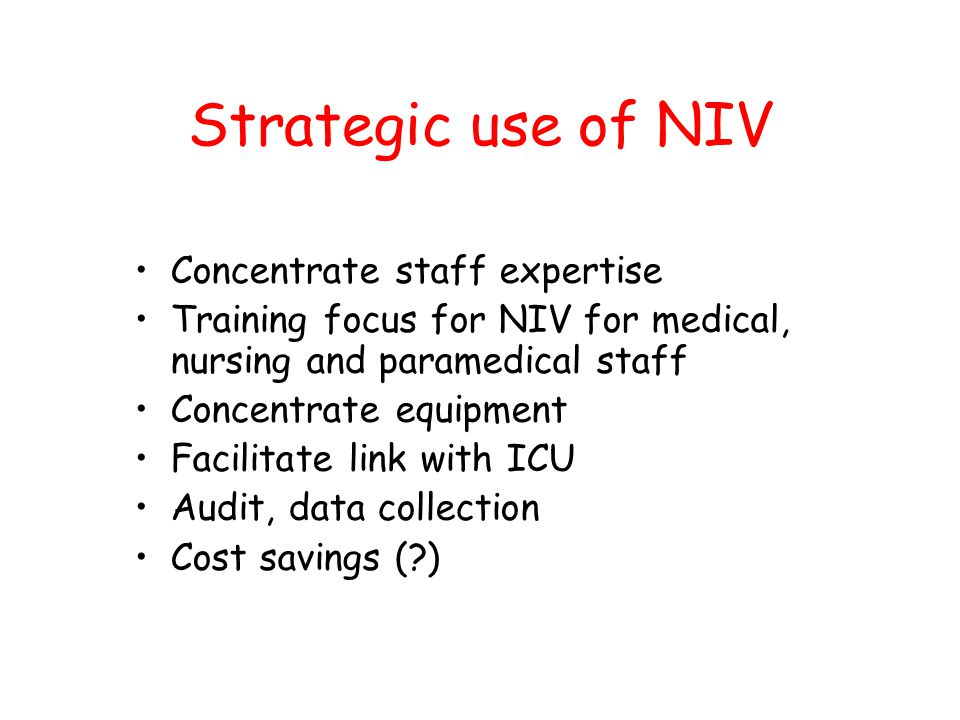 Strategic use of NIV Concentrate staff expertise