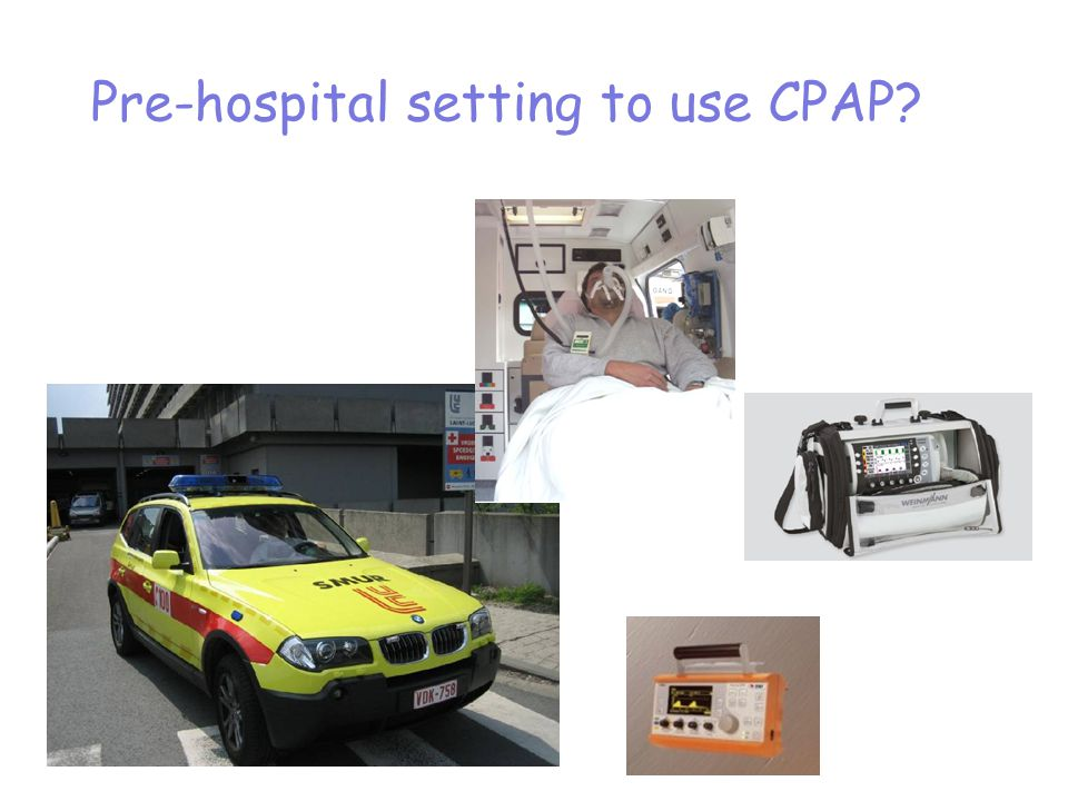 Pre-hospital setting to use CPAP