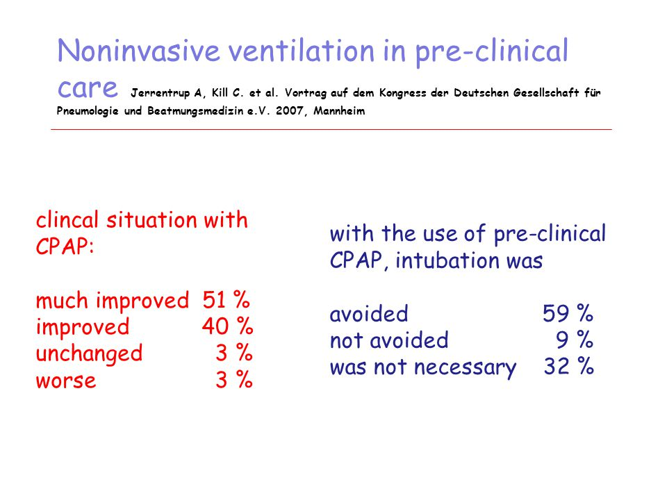 Noninvasive ventilation in pre-clinical care Jerrentrup A, Kill C