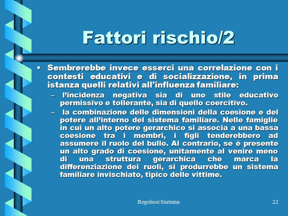 Fattori rischio/2