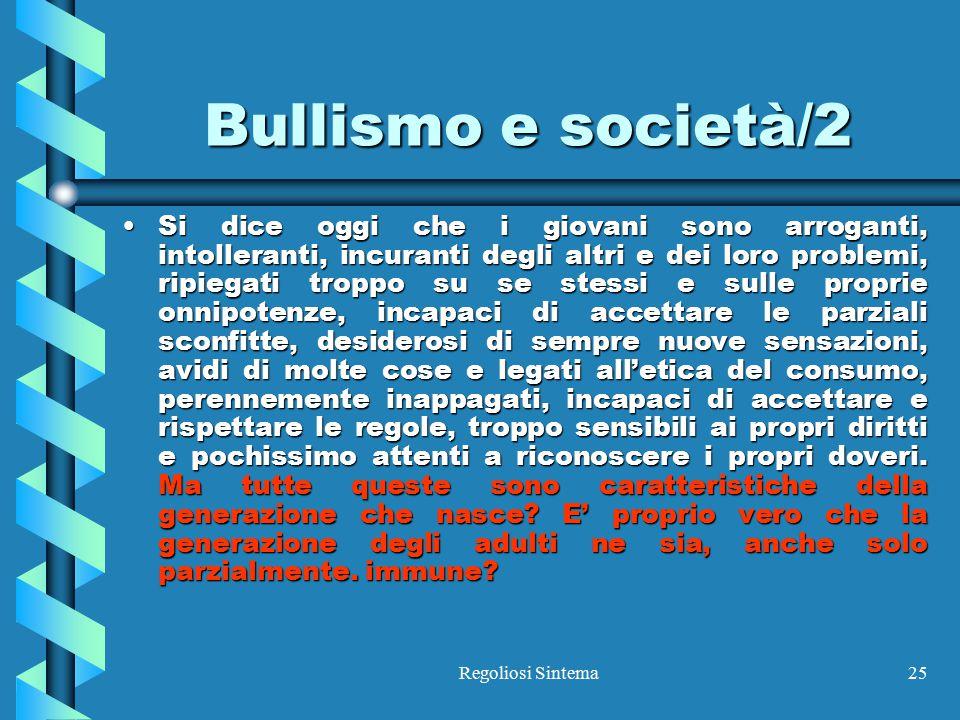 Bullismo e società/2