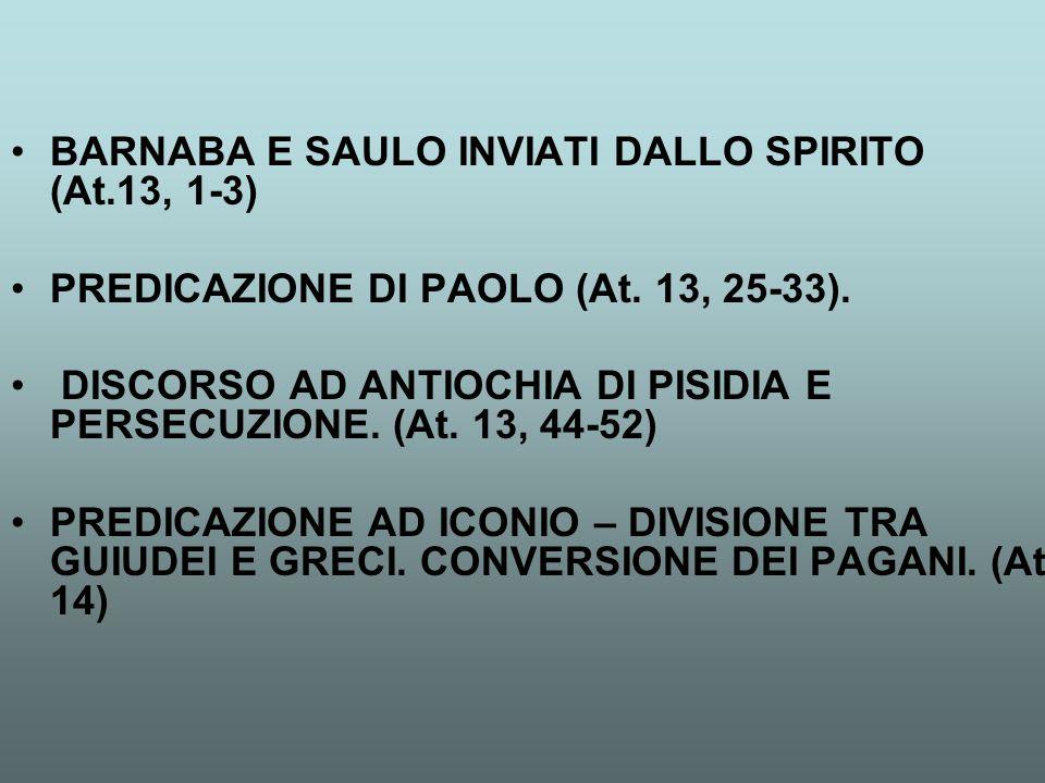 BARNABA E SAULO INVIATI DALLO SPIRITO (At.13, 1-3)