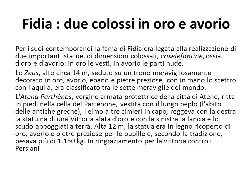 Fidia : due colossi in oro e avorio