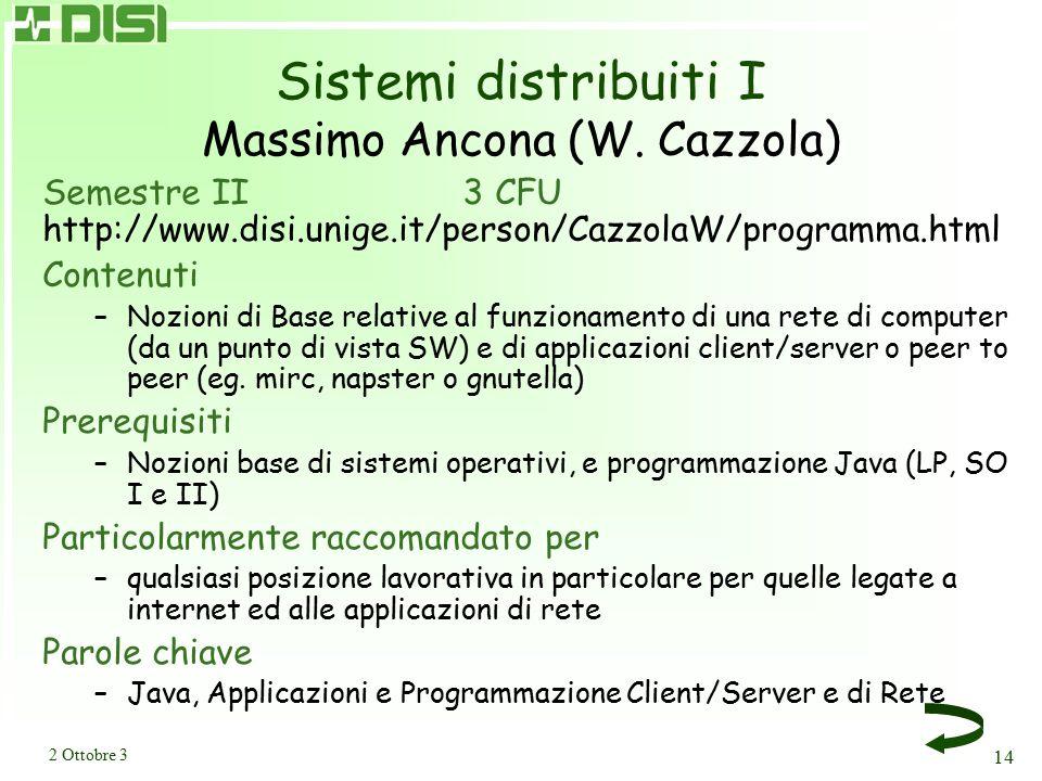Sistemi distribuiti II Massimo Ancona (W. Cazzola)