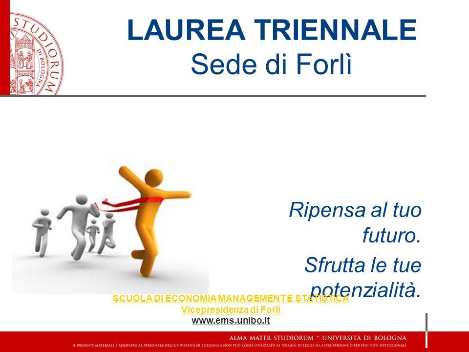 LAUREA TRIENNALE Sede di Forlì