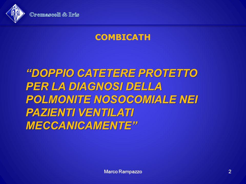 Cremascoli & Iris COMBICATH. DOPPIO CATETERE PROTETTO PER LA DIAGNOSI DELLA POLMONITE NOSOCOMIALE NEI PAZIENTI VENTILATI MECCANICAMENTE