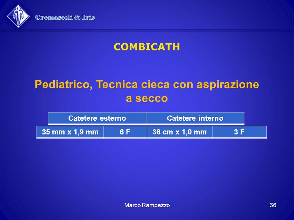 Pediatrico, Tecnica cieca con aspirazione