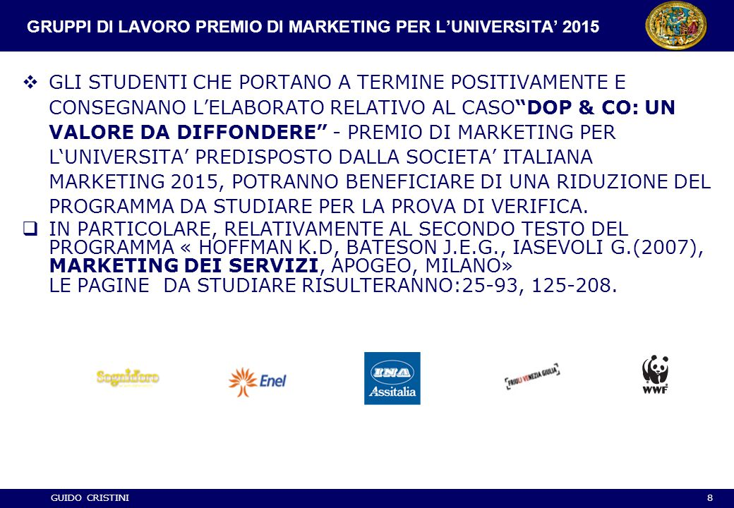 GRUPPI DI LAVORO PREMIO DI MARKETING PER L'UNIVERSITA' 2015
