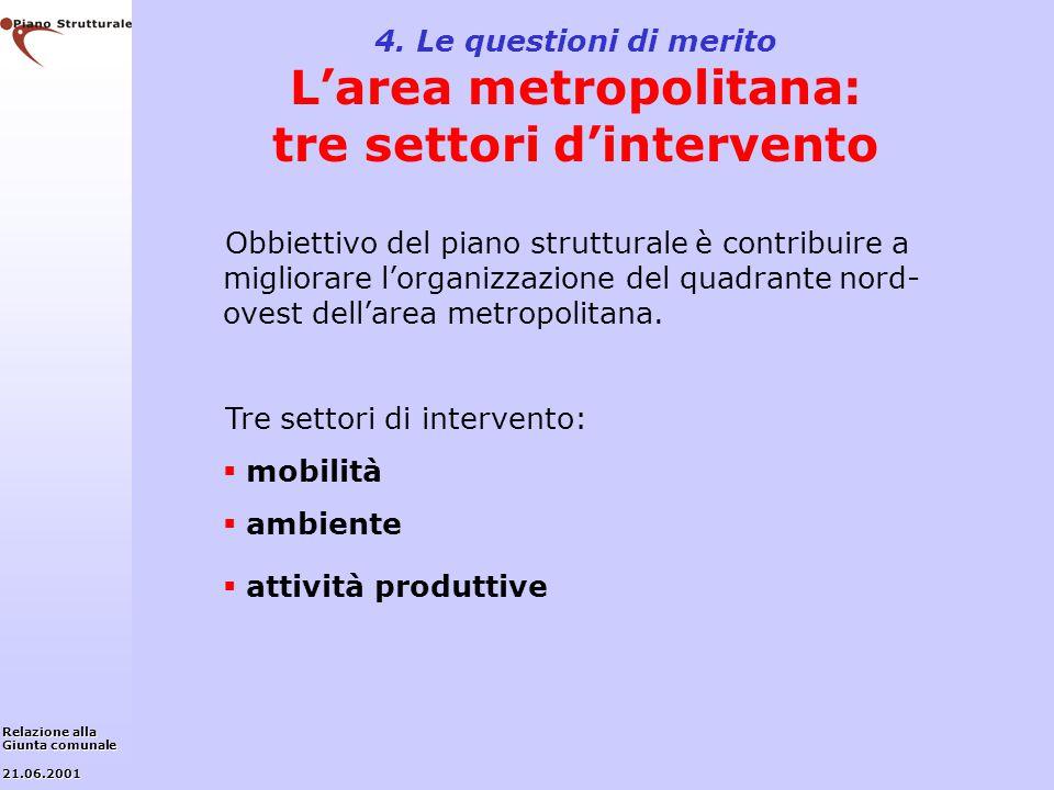 Tre settori di intervento: mobilità ambiente attività produttive