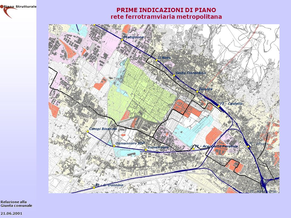 PRIME INDICAZIONI DI PIANO rete ferrotramviaria metropolitana