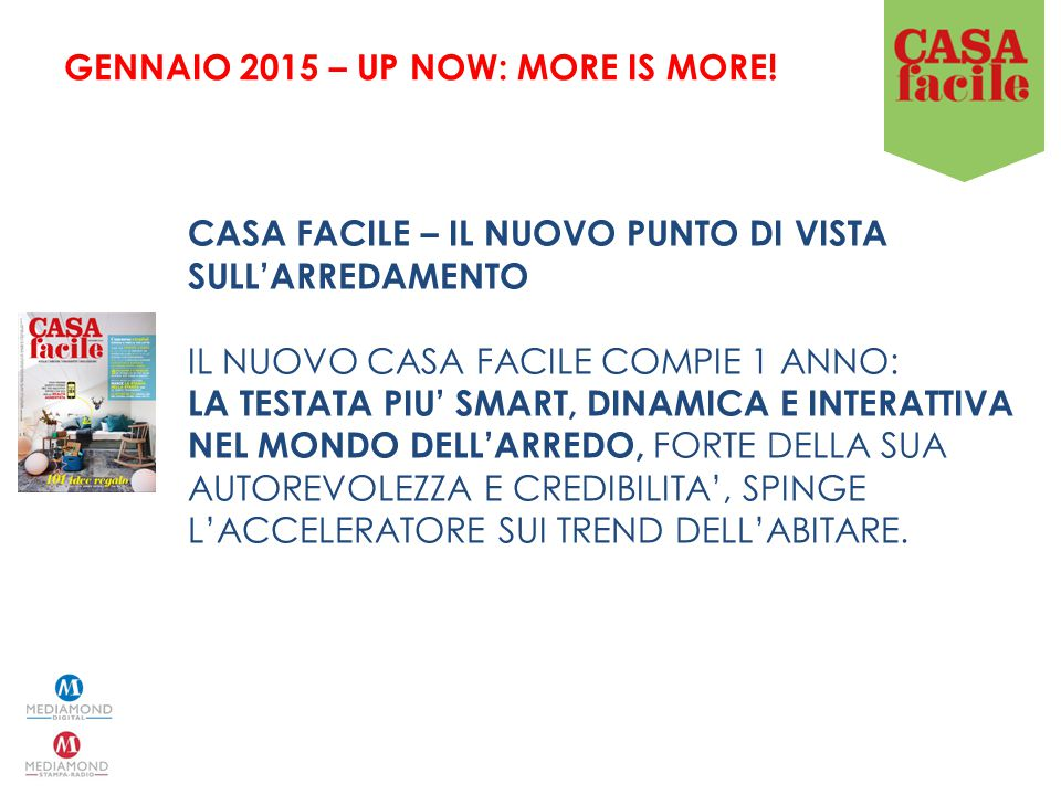 GENNAIO 2015 – UP NOW: MORE IS MORE!