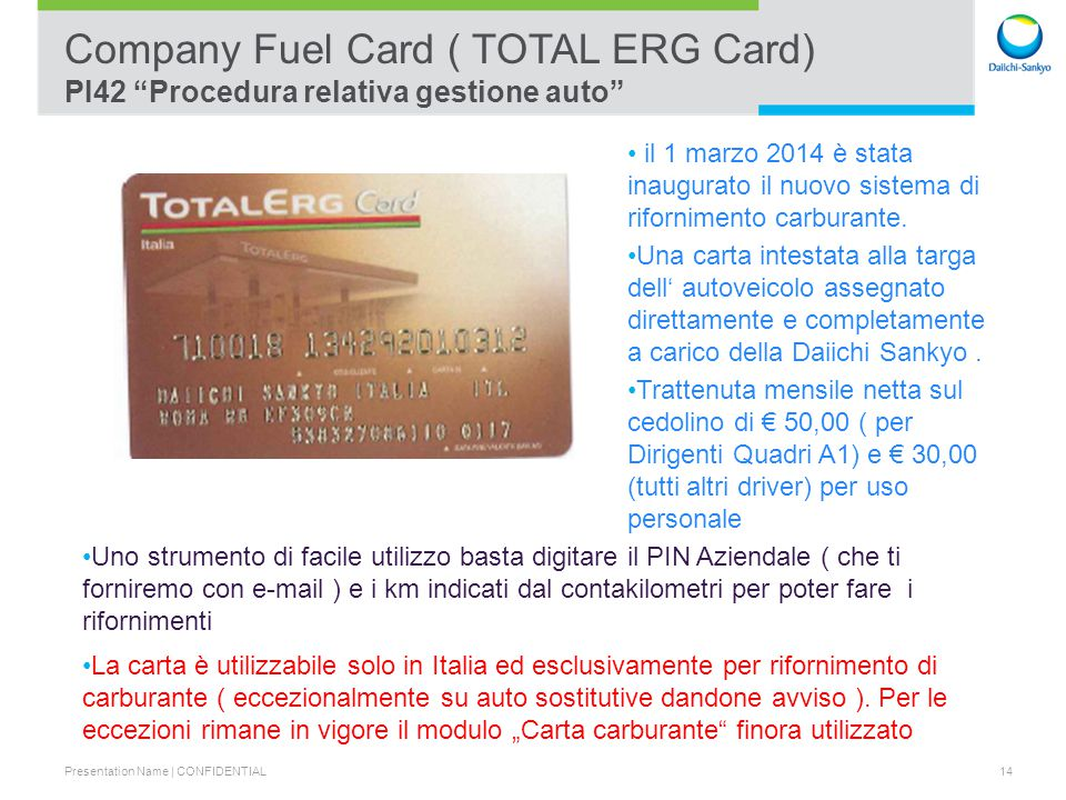 Company Fuel Card ( TOTAL ERG Card) PI42 Procedura relativa gestione auto